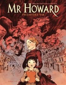 Mr Howard : première vie - FrançoiseJay d'Albon