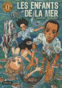 Les enfants de la mer - DaisukeIgarashi