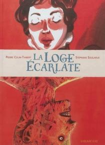 La loge écarlate - PierreColin-Thibert