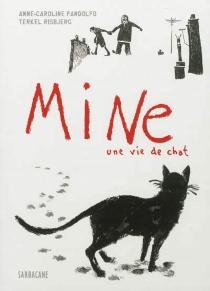Mine, une vie de chat - Anne-CarolinePandolfo