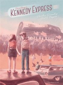 Sixteen Kennedy Express - AurélienDucoudray