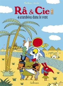 Râ et Cie - MatthieuRoda