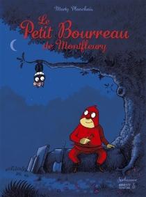 Le petit bourreau de Montfleury - MartyPlanchais