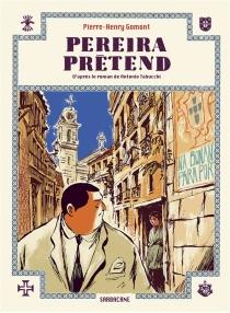 Pereira prétend - Pierre-HenryGomont