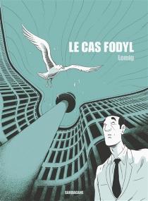 Le cas Fodyl - Lomig