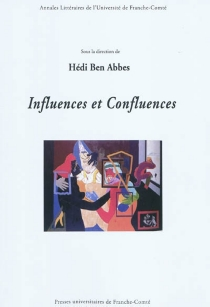 Influences et confluences -