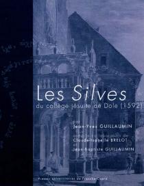 Les Silves du collège jésuite de Dole (1592) - Jean-YvesGuillaumin