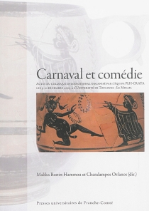 Carnaval et comédie : actes du colloque international -