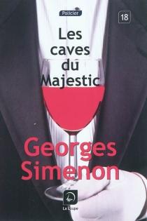 Les caves du Majestic - GeorgesSimenon