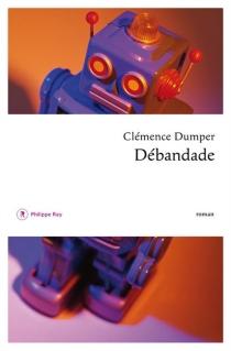 Débandade - ClémenceDumper