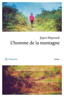 L'homme de la montagne - JoyceMaynard