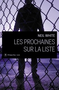 Les prochaines sur la liste - NeilWhite