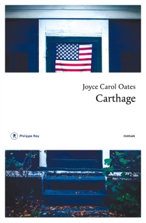Carthage - Joyce CarolOates
