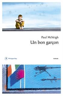 Un bon garçon - PaulMcVeigh