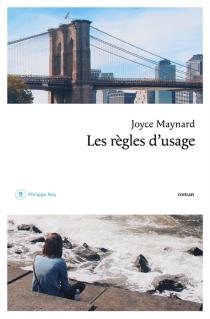 Les règles d'usage - JoyceMaynard
