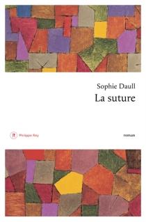 La suture - SophieDaull