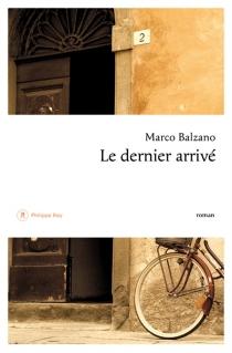 Le dernier arrivé - MarcoBalzano
