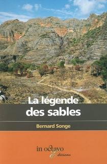 La légendes des sables - BernardSonge