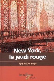 New York, le jeudi rouge - JoëlleDelange