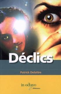 Déclics - PatrickDelattre