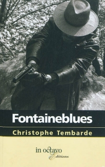 Fontaineblues - Christophe Tembarde