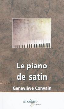 Le piano de satin - GenevièveConvain