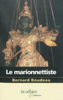 Le marionnettiste - BernardBoudeau