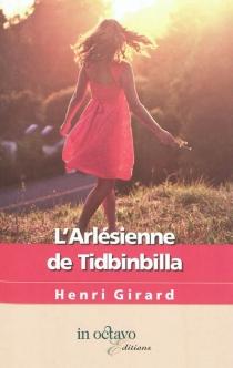 L'Arlésienne de Tidbinbilla - HenriGirard