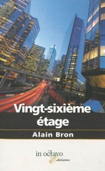 Vingt-sixième étage - AlainBron