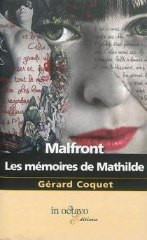 Malfront : les mémoires de Mathilde - GérardCoquet