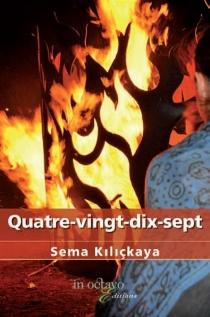 Quatre-vingt-dix-sept - SemaKiliçkaya