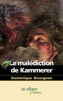La malédiction de Kammerer - DominiqueBourgeon