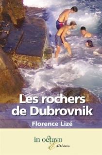 Les rochers de Dubrovnik - FlorenceLizé