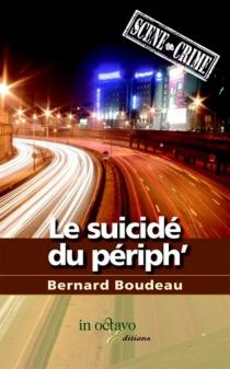 Le suicidé du périph' - BernardBoudeau