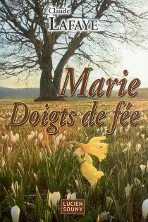 Marie doigts de fée - ClaudeLafaye