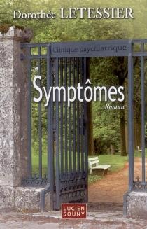 Symptômes - DorothéeLetessier