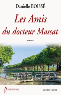 Les amis du docteur Massat - DanielleBoissé