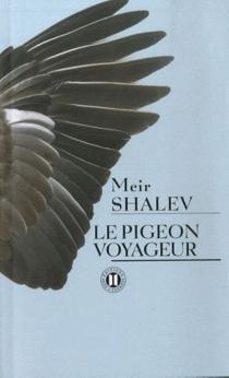 Le pigeon voyageur - MeirShalev