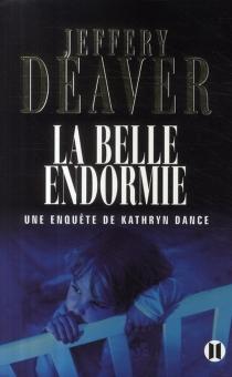 Une enquête de Kathryn Dance - JefferyDeaver