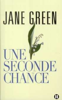 Une seconde chance - Jane Green