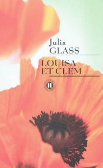 Louisa et Clem - Julia Glass