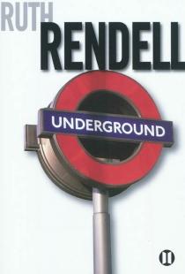 Underground - RuthRendell