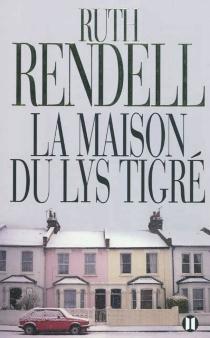 La maison du lys tigré - RuthRendell