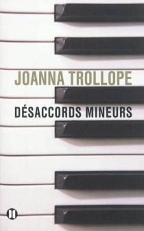 Désaccords mineurs - JoannaTrollope