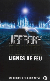 Une enquête de Lincoln Rhyme - Jeffery Deaver