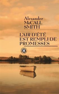 L'air d'été est rempli de promesses - AlexanderMcCall Smith