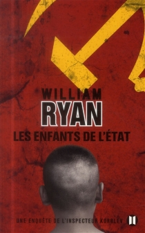 Une enquête de l'inspecteur Korolev - William Ryan