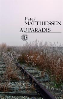 Au paradis - PeterMatthiessen