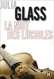 La nuit des lucioles - Julia Glass