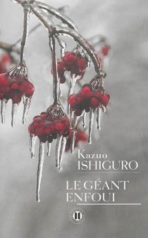 Le géant enfoui - KazuoIshiguro